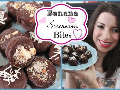 ♡ ♥ How To & Recipe: Banana Ice-cream Bites ♥ ♡ Healthy, Dairy Free & No-Bake