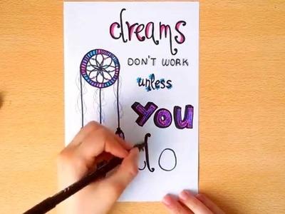 Motivational quote art - Dreams don't work