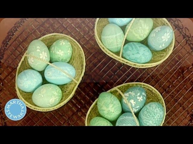 Egg Dyeing with Lace - Martha Stewart