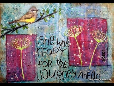 Art journal page - she was ready for the journey ahead - mixed media