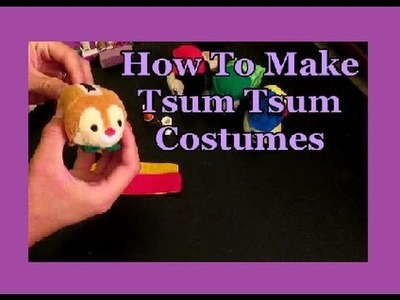 How To Make Tsum Tsum Costumes with Felt (The Amateur Way)
