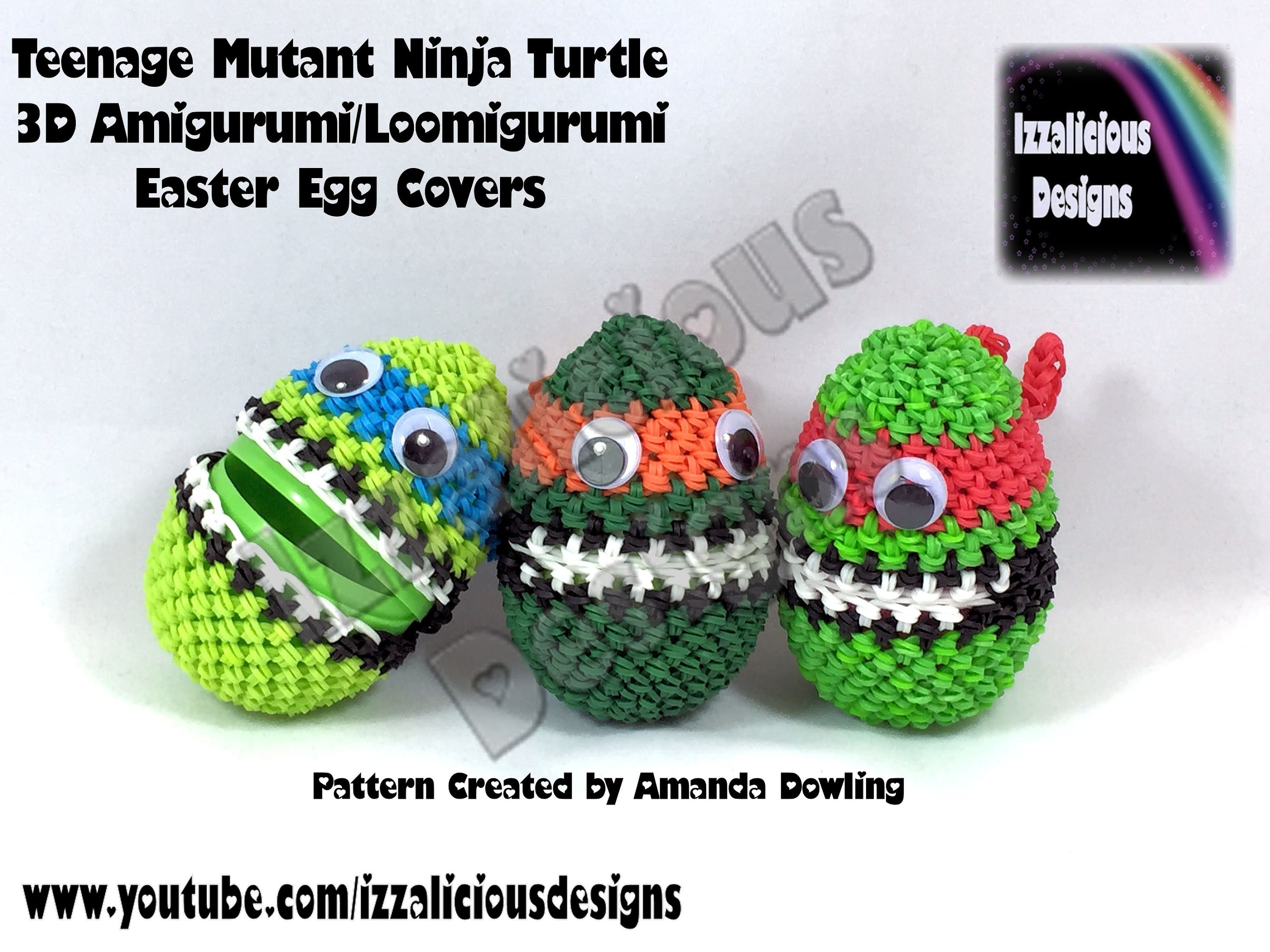 Rainbow Loom 3D Amigurumi.Loomigurumi Teenage Mutant Ninja Turtle Easter Egg Cover - Loomless