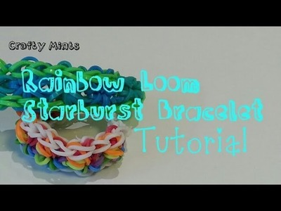 Rainbow Loom Starburst Bracelet tutorial||Crafty