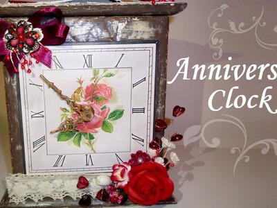 Altered Box - Anniversary Clock - Valentine's Day Gift Idea - Home Decor