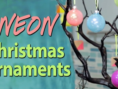DIY Neon Christmas Ornaments with Socraftastic! #17NailedIt