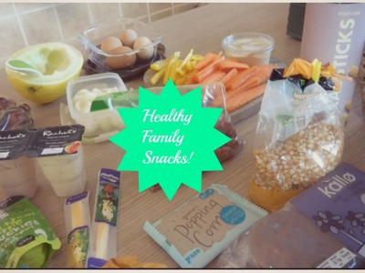 Healthy Family Snack Ideas!
