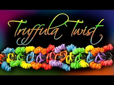 NEW Rainbow Loom Design - The TRUFFULA TWIST