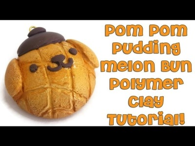 Pom Pom Pudding Melon Bun Polymer Clay Charm Tutorial!