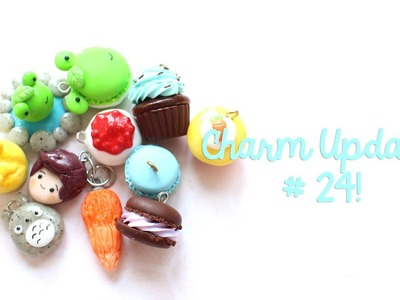 Charm Update # 24! (Polymer Clay)