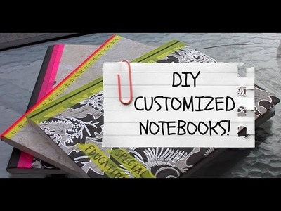 DIY Quickie: Customized Notebook Covers!