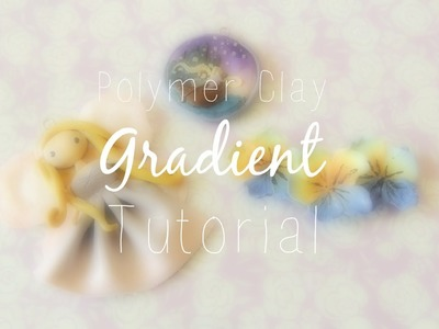 Gradient Polymer Clay Tutorial