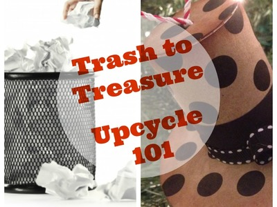 Monday with Maymay Upcycle 101 What, when and where