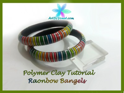 Polymer Clay Tutorial - Rainbow Bangels - Lesson #26