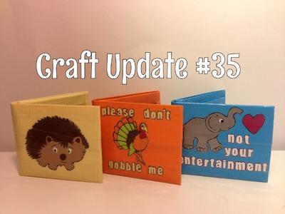 Craft Update #35