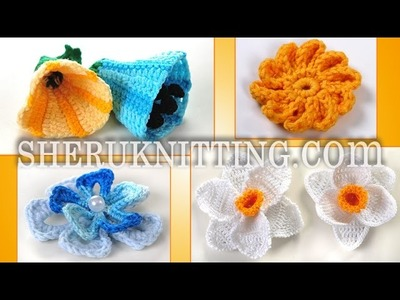 Crochet 3D Flowers Collection Part 1 of 3