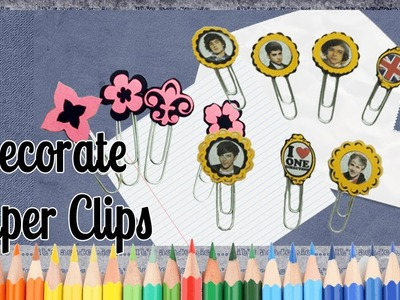 Decorate Paper Clips - 1Direction - Back to School Ideas