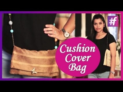 DIY Bags Out of Cushion Covers - Creative Ideas for Bags without Stitching