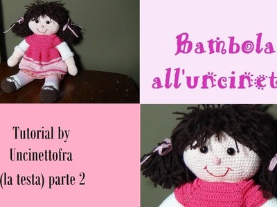 Bambola all'uncinetto tutorial (la testa) parte 2