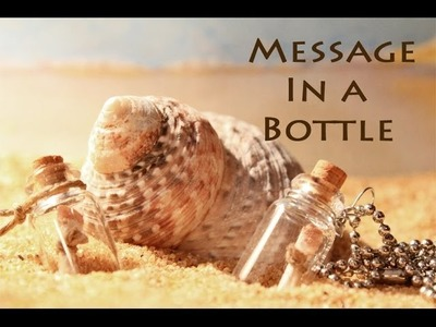 "DIY Charms - ""Message in a Bottle"""