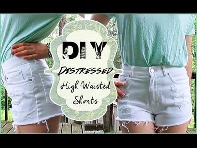 DIY Distressed High Waist Shorts