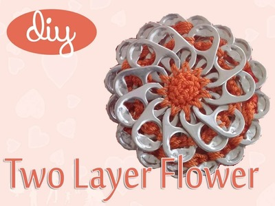 DIY: Two Layer Flower with #aluminum pop tabs