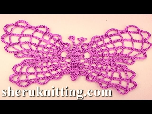 How to Crochet Butterfly Tutorial 18 Part 1 of 2