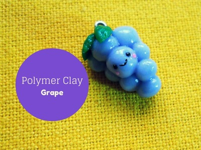 Kawaii Grape °○☺○° Grappolo d'Uva Kawaii - Polymer Clay Tutorial °○