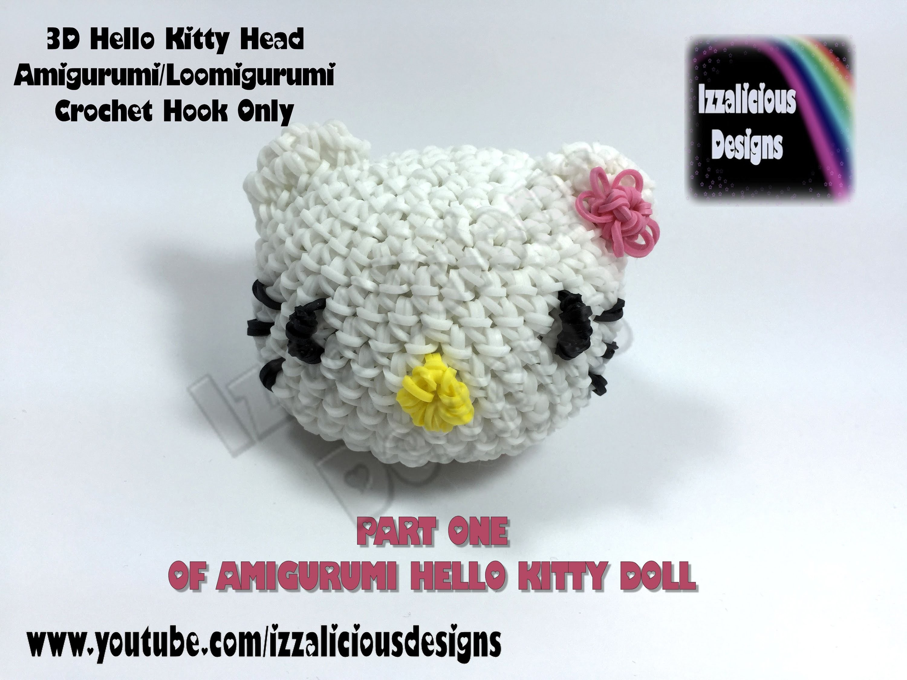 Rainbow Loom 3D Hello Kitty Amigurumi.Loomigurumi  Head - PART ONE - Hook Only Loomless (loom-less)