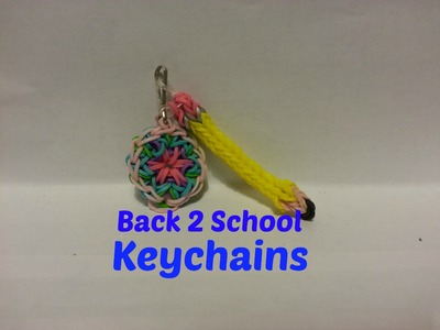 Rainbow Loom Keychains - Back 2 School