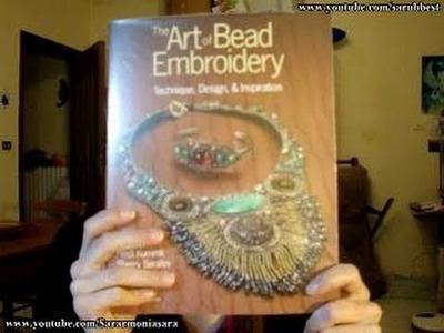 "Sarubbest - ""The Art Of Bead Embroidery"" di Heidi Kummli & Sherry Serafini   Libri perline"