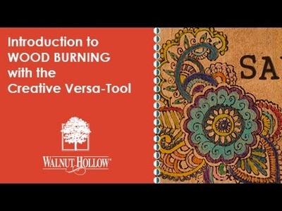 Walnut Hollow® | Wood Burning for Beginners using the Creative Versa-Tool®