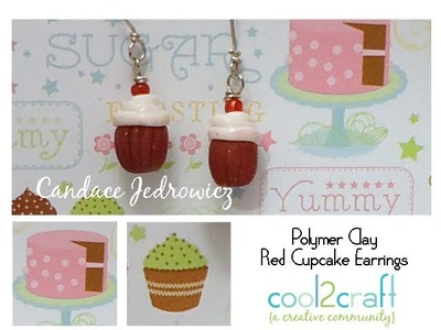 How to Make Polymer Clay Red Cupcake Earrings by Candace Jedrowicz