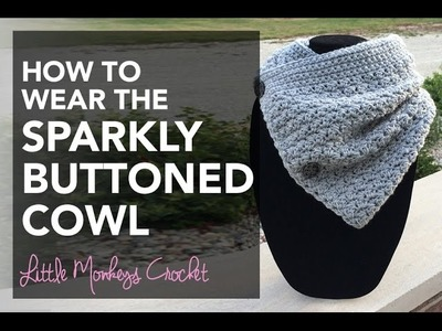 How to Wear the Sparkly Buttoned Cowl