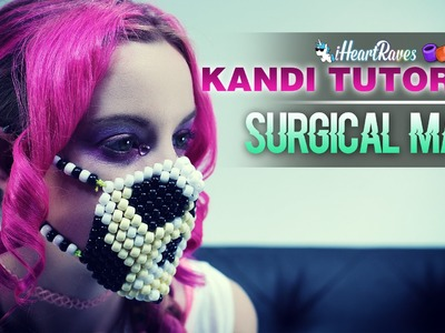 Kandi Tutorial | Surgical Mask [iHeartRaves.com]