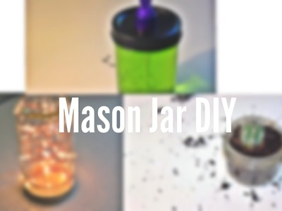 Mason Jar DIY!! | Emma & Sara