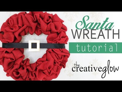 Santa Wreath Tutorial - So Easy!
