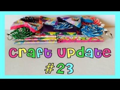 Craft Update #23