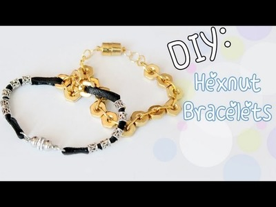 ♡DIY: Hardware Stackable Bracelets (Hex Nuts)