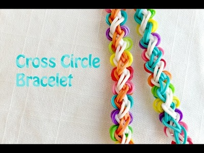 Rainbow Loom Bracelet:  New Pattern Cross Circle