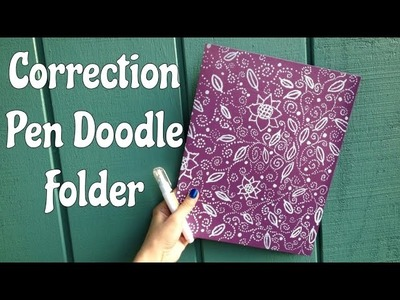 Correction Pen Doodle Folder - Back to School Crafts