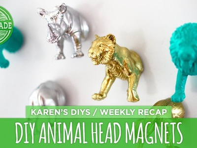 DIY Animal Head Magnets - Weekly Recap - HGTV Handmade