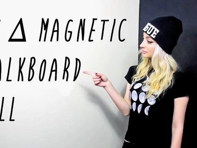DIY ∆ Magnetic Chalkboard Wall | Brittany Balyn