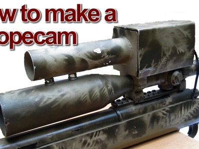 How to Make a Scopecam