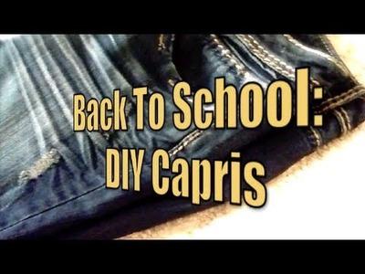 Back to School: DIY Capris