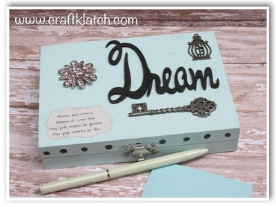 DIY Dream Wish Worry Box How To