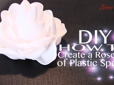 DIY - How To Create a Rose Out of Plastic Spoons (Easy Tutorial)