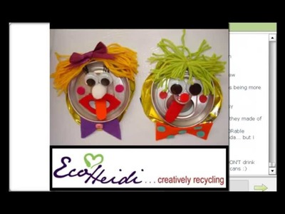 EcoHeidi LIVE TV - Recycling Creatively - Tin Can Gifters, Water Bottle Jewelry and more!