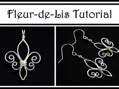Jewelry Tutorial : How to Make Fleur de Lis Pendant or Earrings : Wire Wrapped Beginner Project