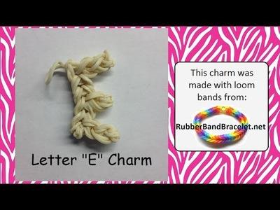 Rainbow Loom Letter E Loom Band Charm - Made Using RubberBandBracelet Loom Bands