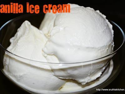 Vanilla Ice Cream - Eggless Recipe